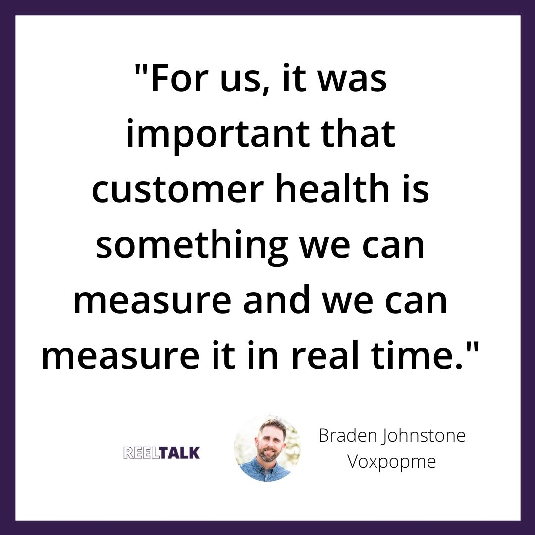 For us, it was important that customer health is something we can measure and we can measure it in real time.